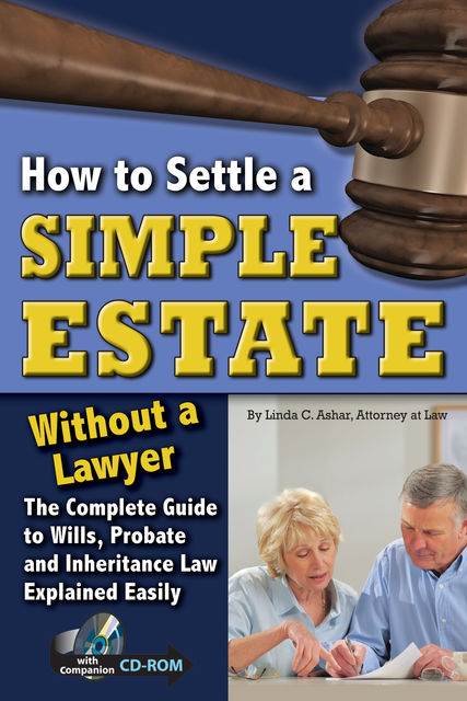 How to Settle a Simple Estate Without a Lawyer, Linda Ashar