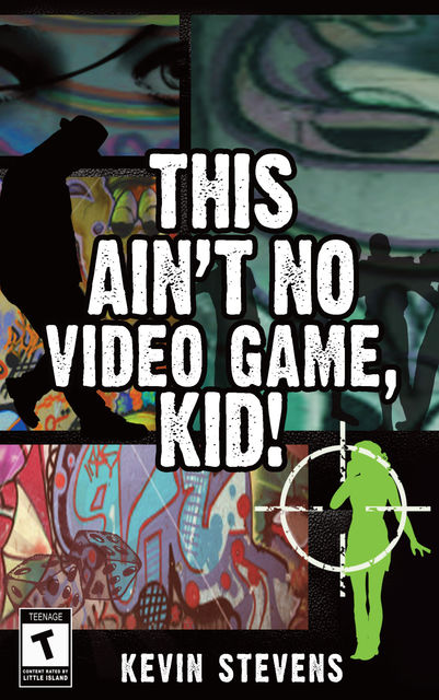 This Ain't No Video Game, Kid!, Kevin Stevens