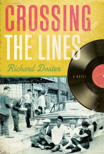 Crossing the Lines, Richard Doster