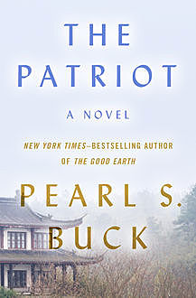 The Patriot, Pearl S. Buck