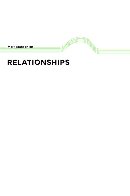 Relationships, Mark Manson