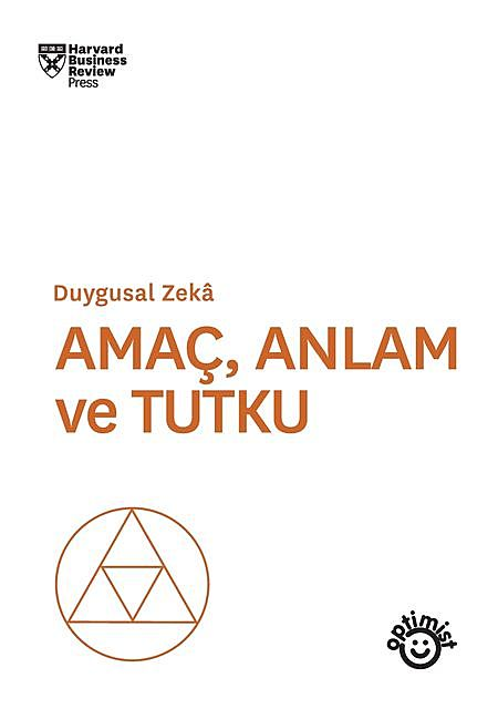 Amaç, Anlam ve Tutku, Harvard Business Review