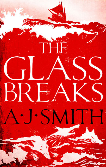The Glass Breaks, A.J.Smith
