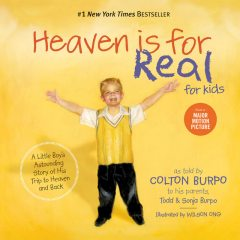 Heaven is for Real for Kids, Todd Burpo, Sonja Burpo