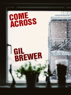 Come Across, Gil Brewer
