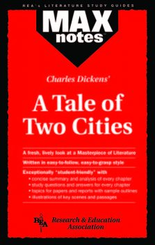 Tale of Two Cities, A (MAXNotes Literature Guides), Jeffrey Karnicky
