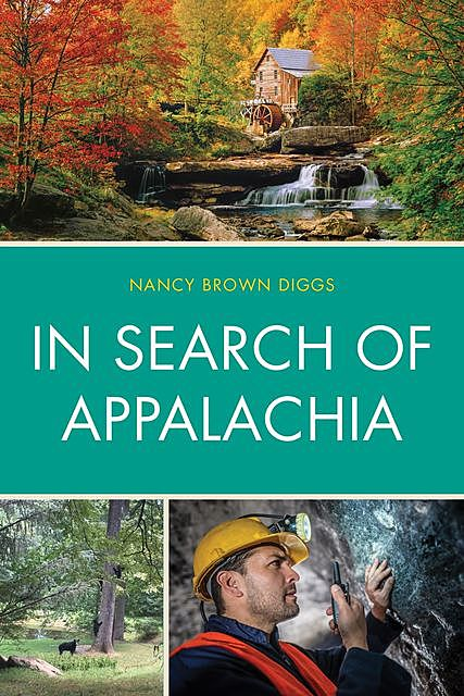In Search of Appalachia, Nancy Brown Diggs