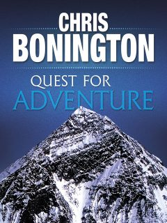 Quest for Adventure, Chris Bonington