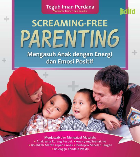 Screaming Free Parenting, Teguh Iman Perdana