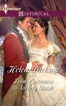 From Governess to Society Bride, Helen Dickson