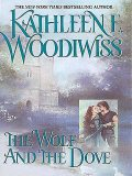 Wolf and the Dove, Kathleen E. Woodiwiss