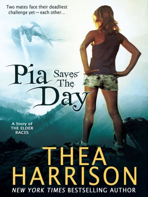 Pia Saves the Day, Thea Harrison