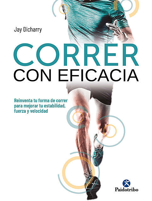 Correr con eficacia (Color), Jay Dicharry