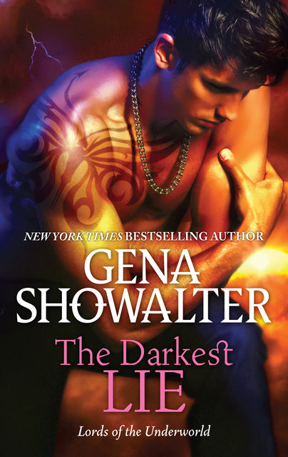 The Darkest Lie, Gena Showalter