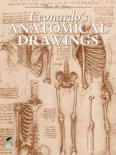 Leonardo's Anatomical Drawings, Leonardo da Vinci