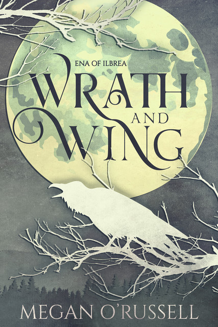 Wrath and Wing, Megan O'Russell
