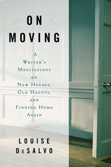 On Moving, Louise DeSalvo