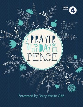Prayer for the Day on Peace, BBC Radio 4