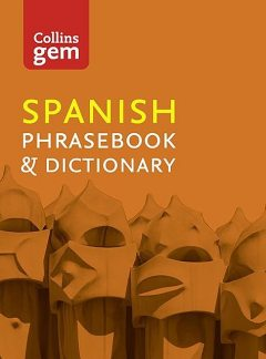 Collins Spanish Phrasebook and Dictionary Gem Edition, Collins Dictionaries