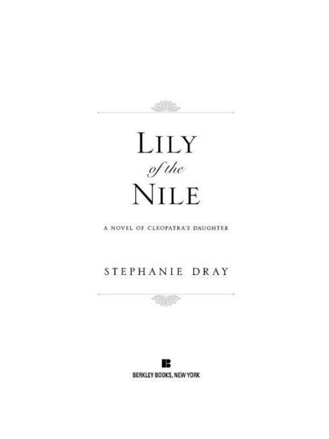 Lily of the Nile, Stephanie Dray