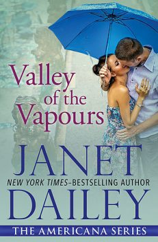 Valley of the Vapours, Janet Dailey