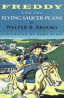 Freddy and the Flying Saucer Plans, Walter R. Brooks