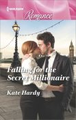 Falling for the Secret Millionaire, Kate Hardy