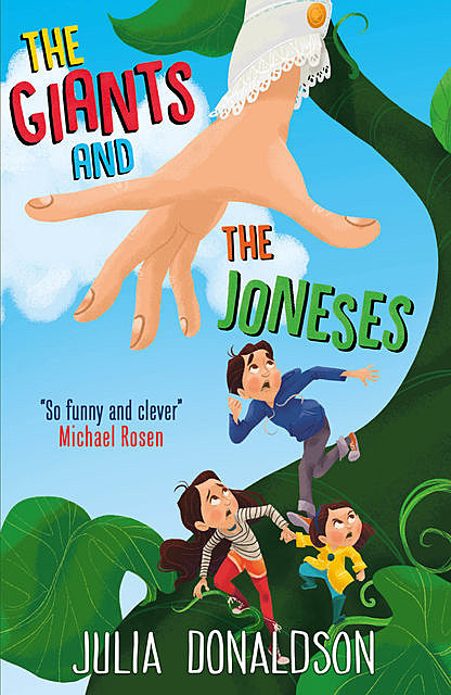 The Giants and the Joneses, Julia Donaldson