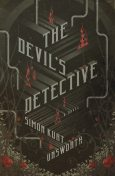 The Devil's Detective, Simon Kurt Unsworth