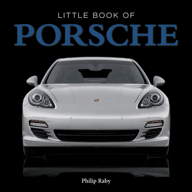 The Little Book of Porsche, Steve Lanham