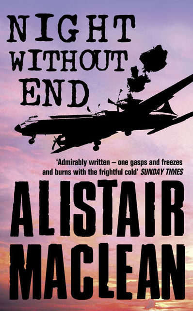 Night Without End, Alistair MacLean