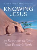 Knowing Jesus, David Cook