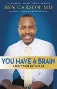 You Have a Brain, Ben Carson