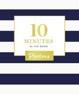 10 Minutes in the Word: Psalms, Zondervan