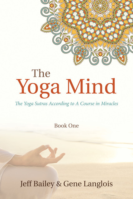 The Yoga Mind, Gene Langlois, Jeff Bailey