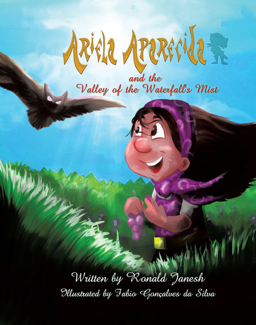 Ariela Aparecida and the Valley of the Waterfall's Mist, Ronald Janesh