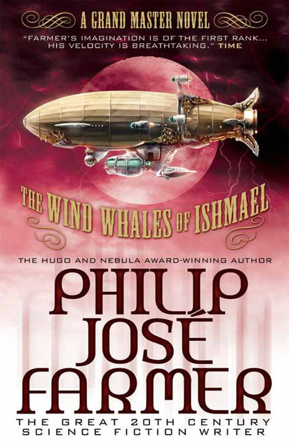 The Wind Whales of Ishmael, Philip José Farmer