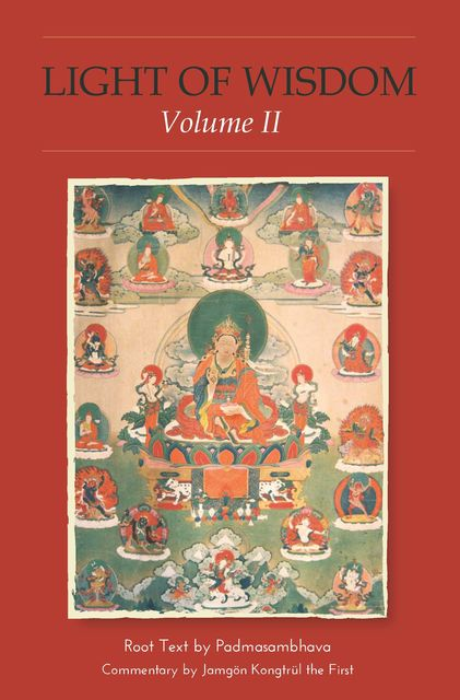 Light of Wisdom, Volume II, Padmasambhava Guru Rinpoche