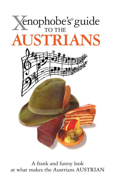 The Xenophobe's Guide to the Austrians, Louis James