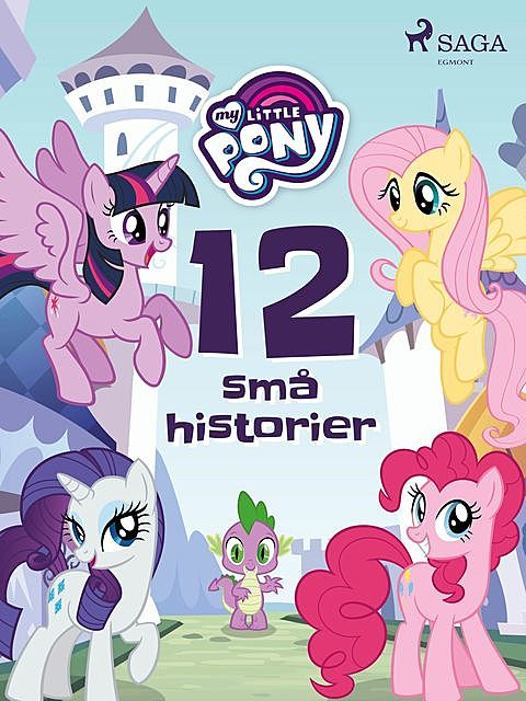 My Little Pony – 12 små historier, – Diverse