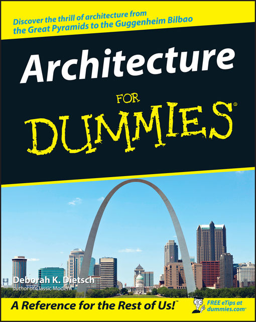 Architecture For Dummies, Deborah K.Dietsch