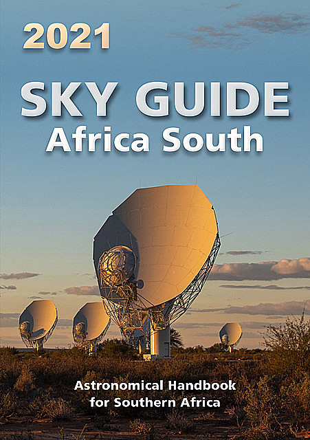 Sky Guide Africa South 2021, Astronomical Society of Southern Africa