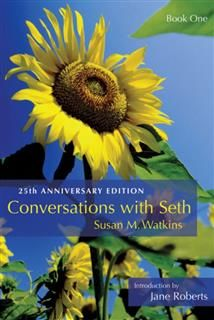 Conversations With Seth, Book 1, Susan M.Watkins