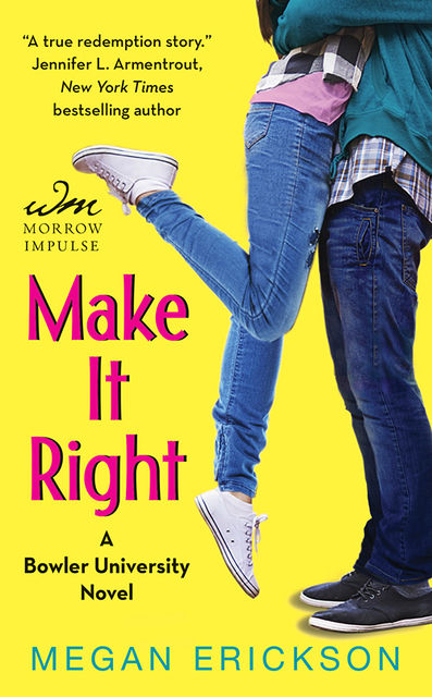 Make It Right, Megan Erickson