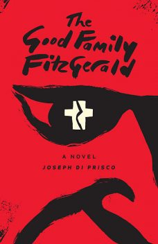 The Good Family Fitzgerald, Joseph Di Prisco