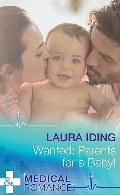 Wanted: Parents for a Baby, Laura Iding