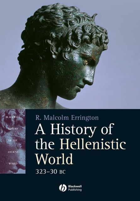 A History of the Hellenistic World, R. Malcolm Errington