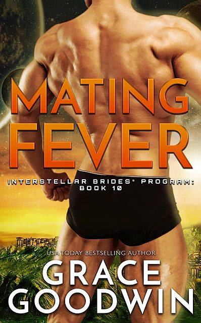 Mating Fever, Grace Goodwin