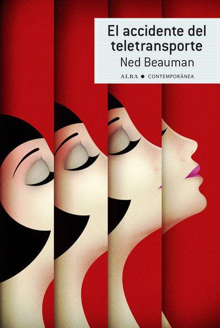 El accidente del teletransporte, Ned Beauman
