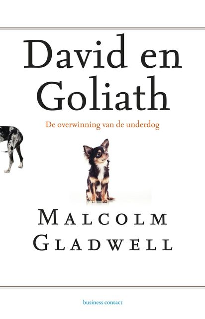 David en Goliath, Malcolm Gladwell